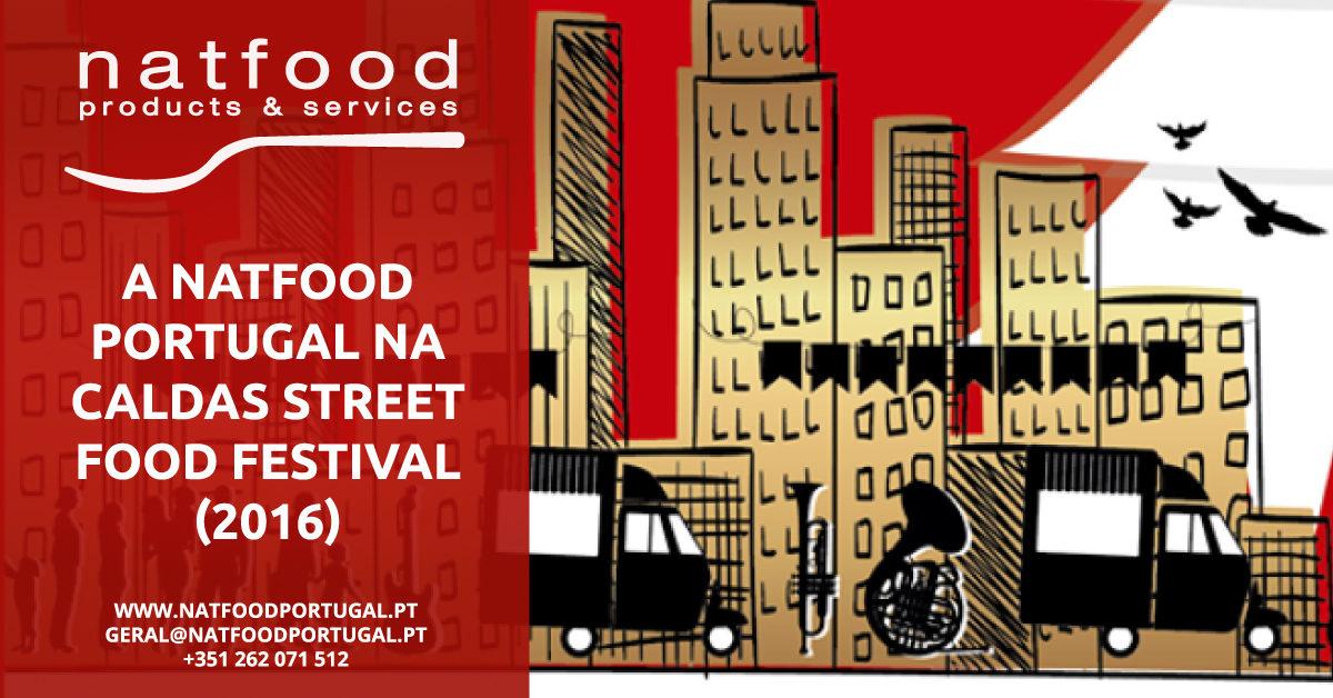 A Natfood Portugal na Caldas Street Food Festival (2016)