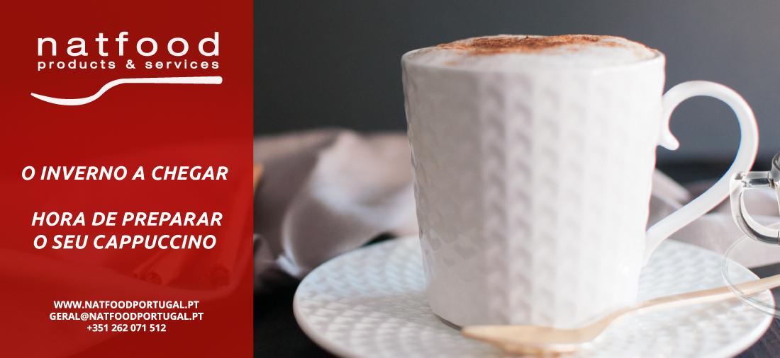 O inverno a chegar, hora de preparar o seu Cappuccino